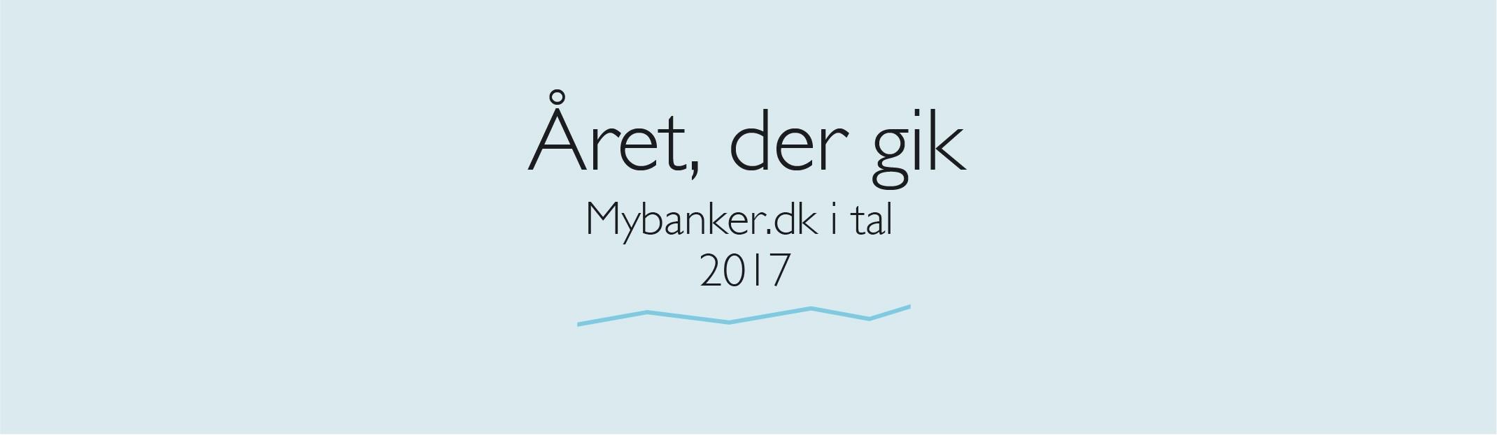 Året, der gik i Mybanker 2017